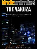 The Yakuza: The History of the Notorious Japanese Crime Organization