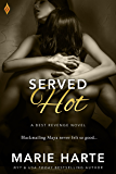 Served Hot (Best Revenge)