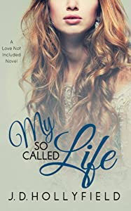 My So Called Life (Love Not Included Book 3)
