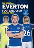 The Official Everton FC Annual 2018 (Annuals 2018)