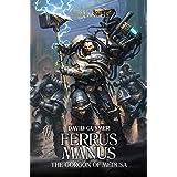 Ferrus Manus: The Gorgon of Medusa (7) (The Horus Heresy: Primarchs)