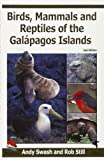 Birds, Mammals and Reptiles of the Galapagos Islands: An Identification Guide (Helm Field Guides)