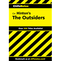 CliffsNotes on Hinton's The Outsiders (Cliffsnotes Literature Guides)