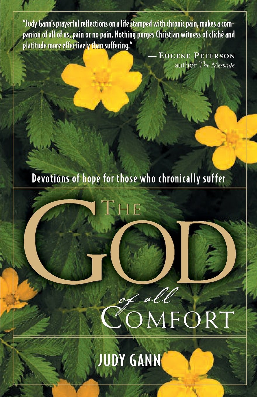 Download The God of All Comfort: Devotions of Hope for Those Who Chronically Suffer PDF