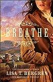 Breathe: A Novel of Colorado