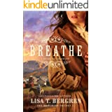 Breathe (The Homeward Trilogy Book #1): A Novel of Colorado