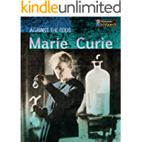 Marie Curie (Against the Odds Biographies)