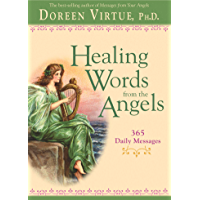 Healing Words from the Angels (English Edition)