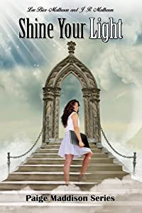 Shine Your Light (Paige Maddison Series Book 3)