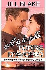 Al di là della torre d'avorio (Italian Edition) Kindle Edition