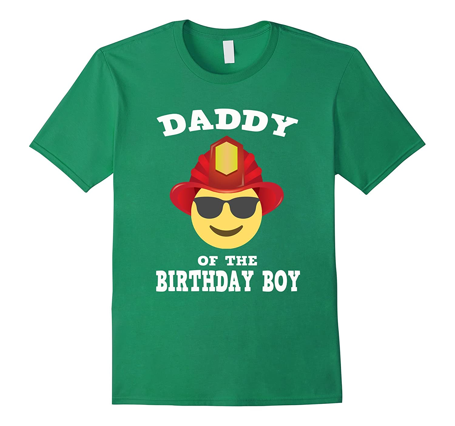 Emoji Daddy of the Birthday Boy Fireman T-Shirt Shades Shirt-TH
