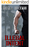 Illegal Intent (A Tony Conte Mystery Book 2)