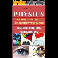 OBJECTIVE PHYSICS-CLASS 11