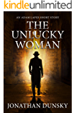 The Unlucky Woman: An Adam Lapid Short Story
