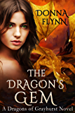 The Dragon's Gem (The Dragon's of Grayhurst Book 1)