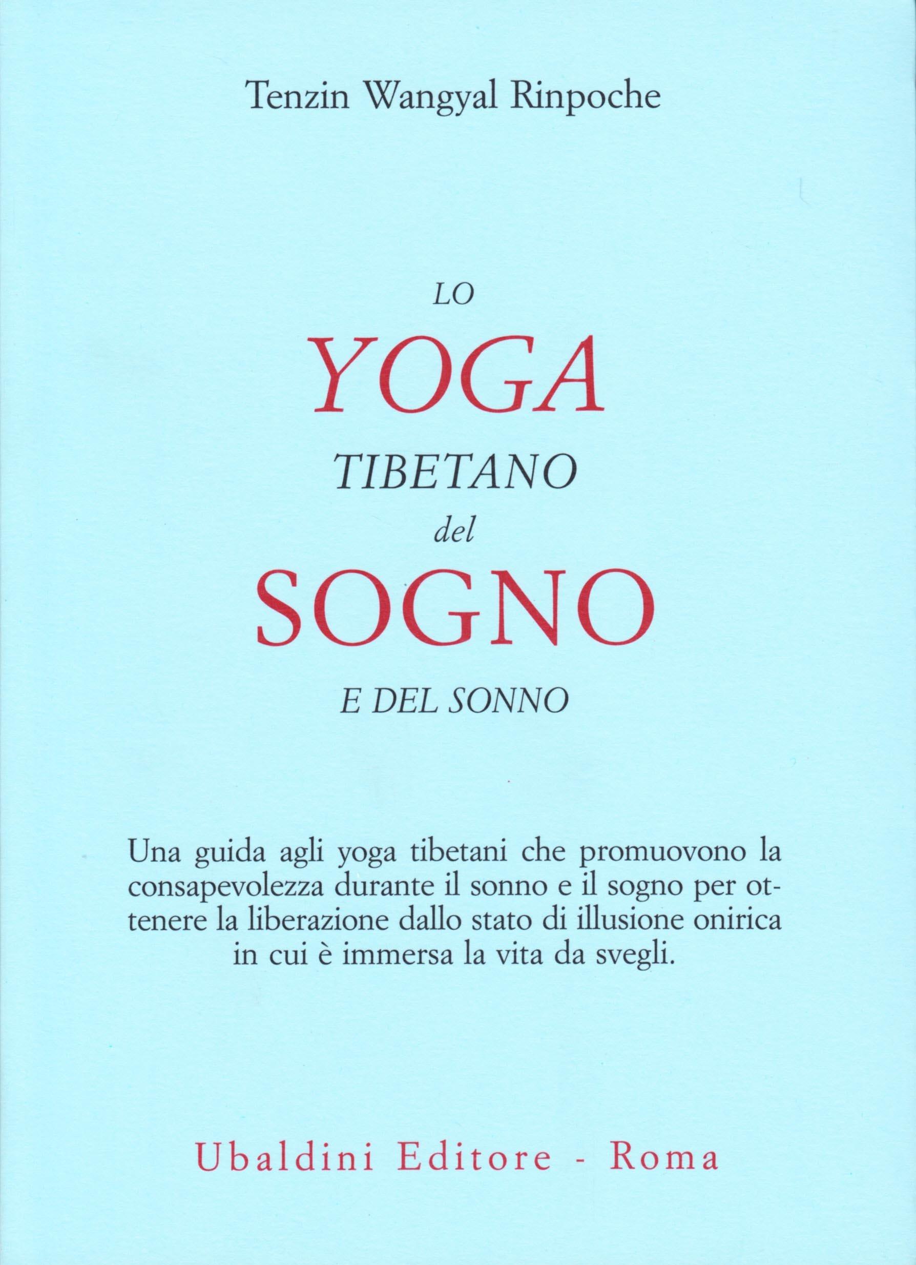 Lo yoga tibetano del sogno e del sonno: 9788834013229 ...