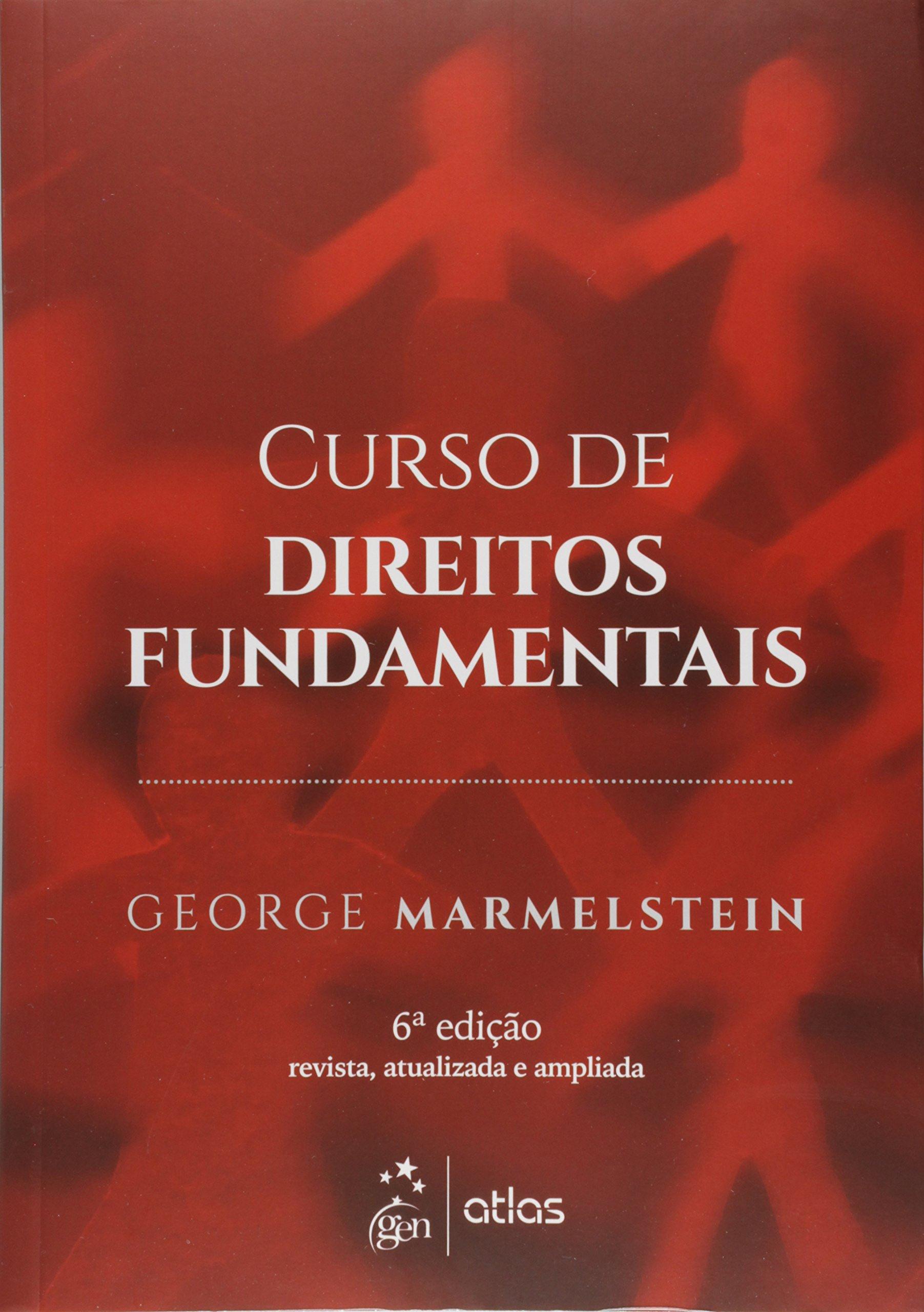 marmelstein george. curso de direitos fundamentais.