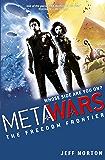The Freedom Frontier: Book 4 (MetaWars)