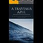 A Travessia Azul: De Ubatuba à Cape Town a bordo de um pequeno veleiro.
