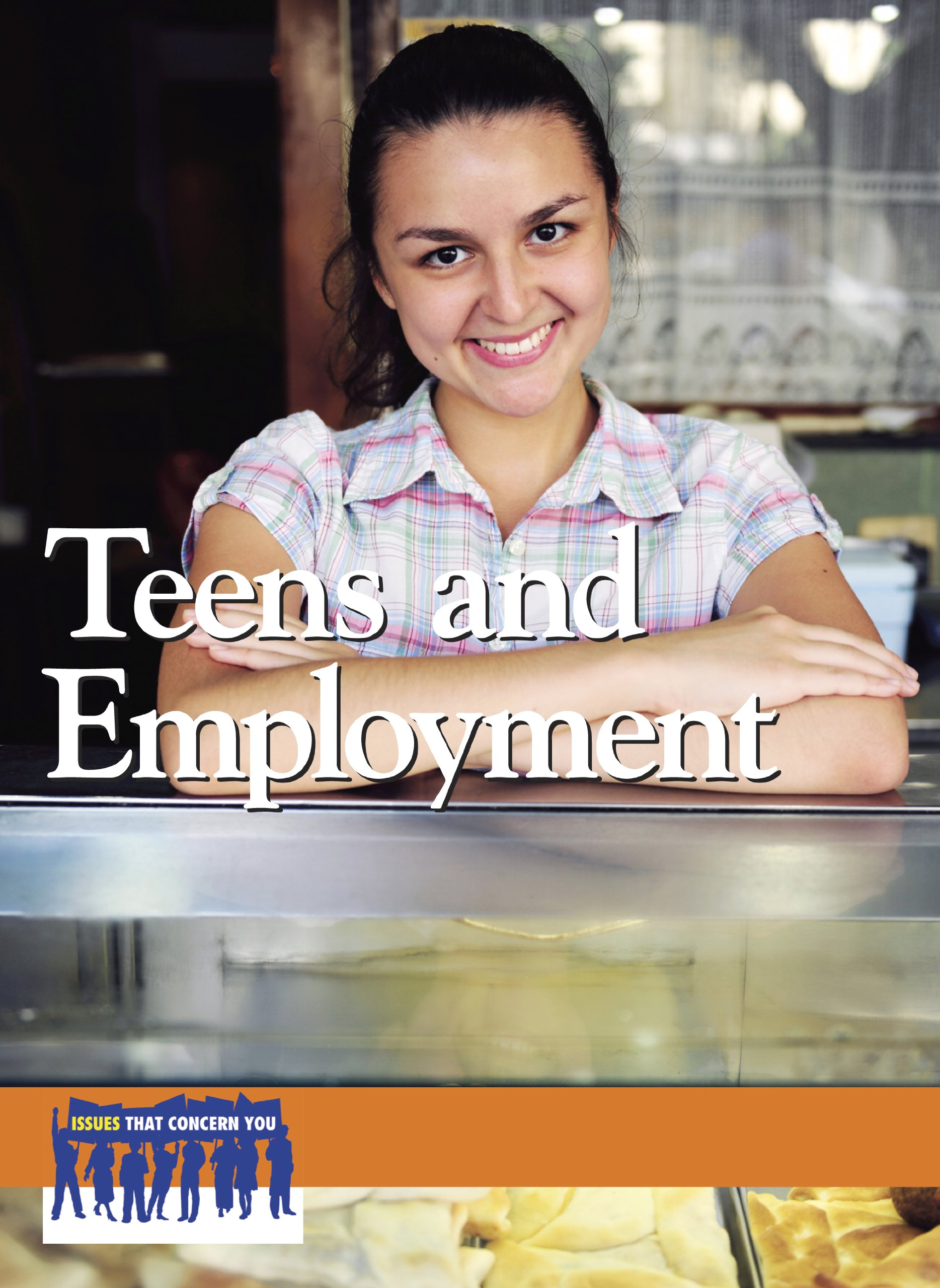 Download Teens and Employment (Issues that Concern You) ebook