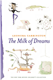 The Milk of Dreams (New York Review Children's Collection)