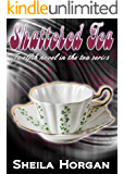 Shattered Tea (The Tea Series Book 12)