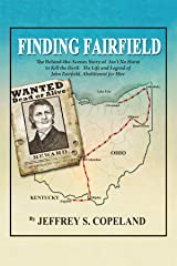 """Finding Fairfield: The Behind the Scenes Story of """"Ain't No Harm to Kill the Devil"""" Kindle Edition"""