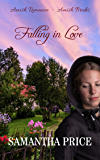Falling In Love: Amish Romance Novella (Amish Brides: Historical Romance Book 2)
