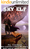 Sky Elf: The Anti-Matter Chronicles (The Matter Chronicles Book 2)