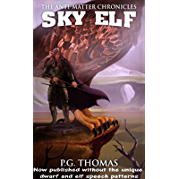 Sky Elf: The Anti-Matter Chronicles (The Matter Chronicles Book 2) (English Edition)