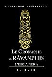 Le Cronache di Ràvanphis: L'isola nera