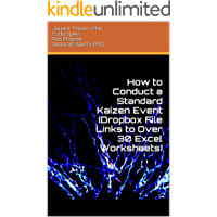 How to Conduct a Standard Kaizen Event (Dropbox File Links to Over 30 Excel Worksheets)