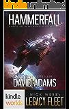 Legacy Fleet: Hammerfall (Kindle Worlds) (Khorsky Book 1)
