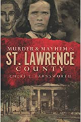 Murder & Mayhem in St. Lawrence County Kindle Edition