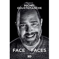 Face à faces : Michel Courtemanche