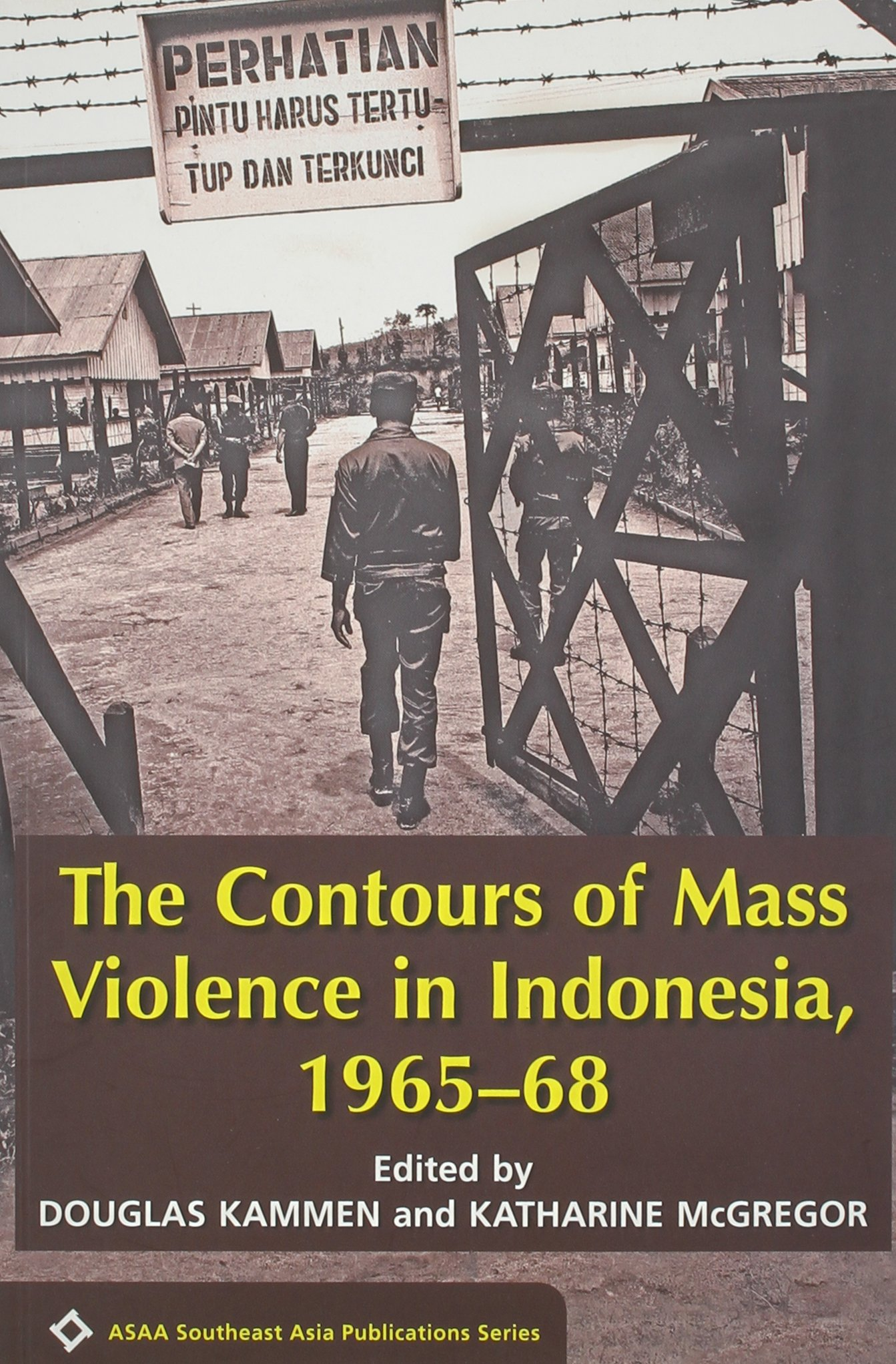 Download The Contours of Mass Violence in Indonesia, 1965-68 (ASAA Southeast Asia Publications) pdf epub