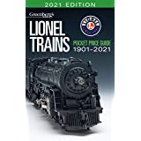 Lionel Trains Pocket Price Guide 1901-2021 (Greenbergs Guides) (Greenberg's Lionel Trains Guides)