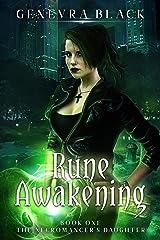 Rune Awakening (The Necromancer's Daughter Book 1) Kindle Edition