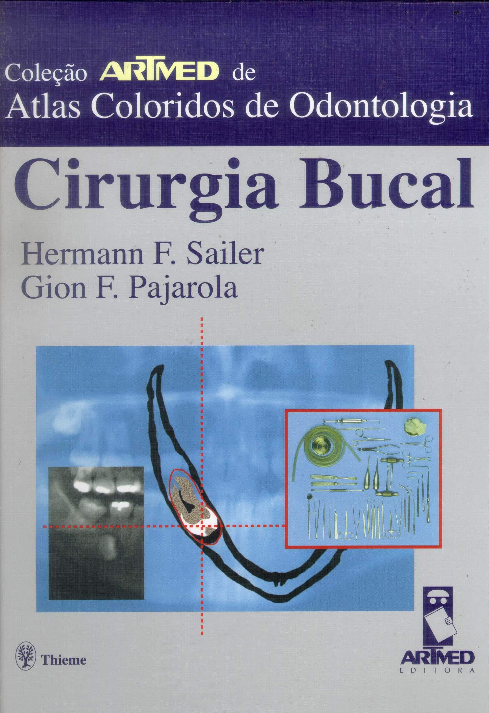 Cirurgia Bucal. Atlas Colorido de Odontologia (Em Portuguese do Brasil) (Portuguese Brazilian) Hardcover – 2000