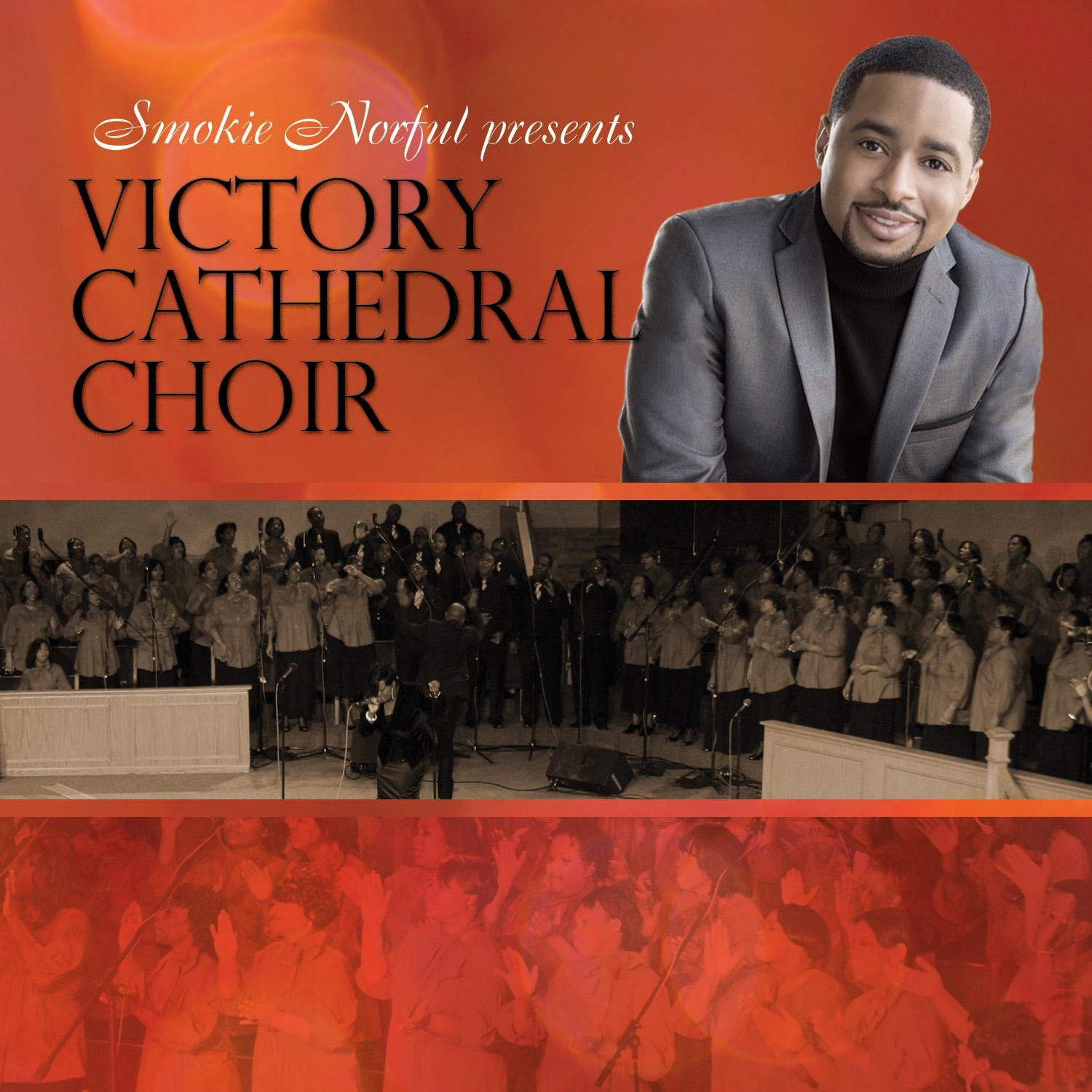 Smokie Norful Presents Victory Cathedral Choir