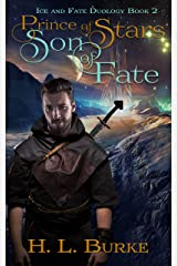 Prince of Stars, Son of Fate (Ice and Fate Duology Book 2) Kindle Edition