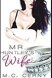 Mr. Huntley's Wife