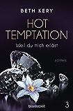 Hot Temptation 3: Weil du mich erlöst
