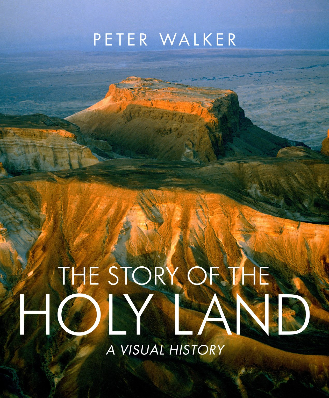 Download The Story of the Holy Land: A Visual History ebook