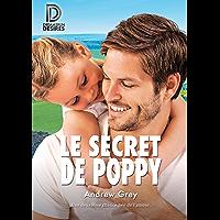 Le secret de Poppy (Dreamspun Desires t. 28) (French Edition)