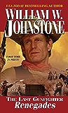 Renegades (The Last Gunfighter Book 12)