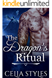 The Dragon's Ritual: A Dragon Shapeshifter Romance (Paranormal Romance, Interracial Romance, Shapeshifter Romance, New Adult Romance, Romance Short Story, Shifter Erotica Book 1)