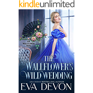 The Wallflower's Wild Wedding (The Wallflower Wins Book 3)
