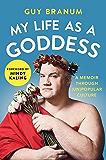 My Life as a Goddess: A Memoir through (Un)Popular Culture