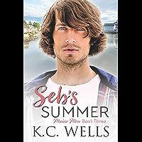Seb's Summer: Maine Men, Book Three (English Edition)
